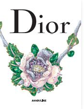 Dior : Coffret : Couture - Parfums - Joaillerie ~ Caroline Bongrand, Jérome Hanover
